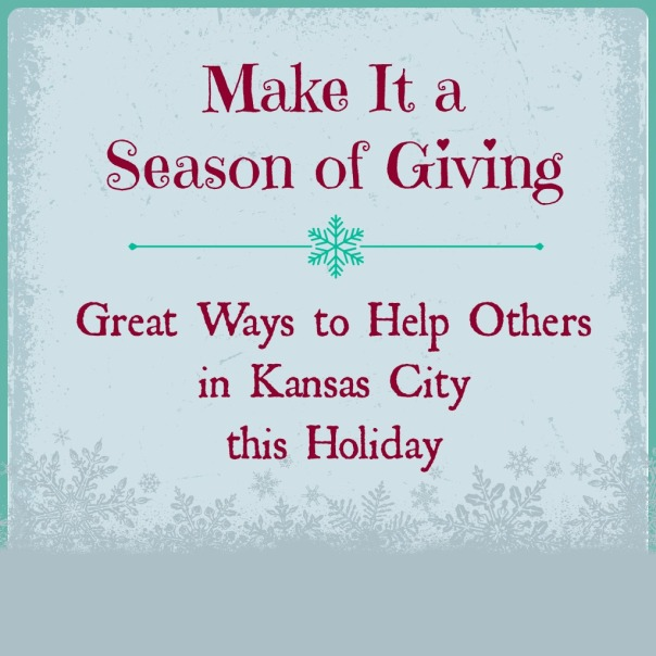 Make it a Season of Giving in Kansas City